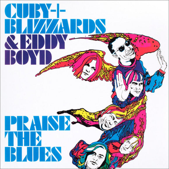 Cuby and The Blizzards and Eddy B Praise The Blues LP 180 Gram Silver Colored Vinyl Mono Ltd Ed EU Import NEW