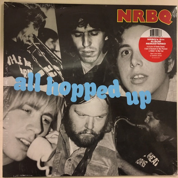 NRBQ All Hopped Up LP Remastered Vinyl Gatefold NEW