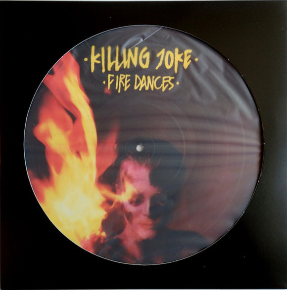 Killing Joke Fire Dances LP Vinyl Picture Disc EU Import NEW SEALED