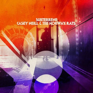 Casey Neill & The Norway Rats Subterrene LP Vinyl 2018 Alt Rock NEW SEALED