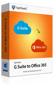 SysTools G Suite to Office 365 Migrator-500 User License