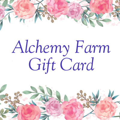 Alchemy Farm Gift Card