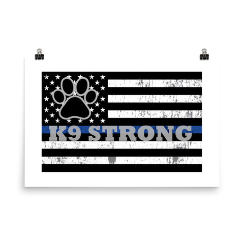 k9 Strong Poster