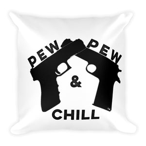 Pew Pew & Chill Pillow