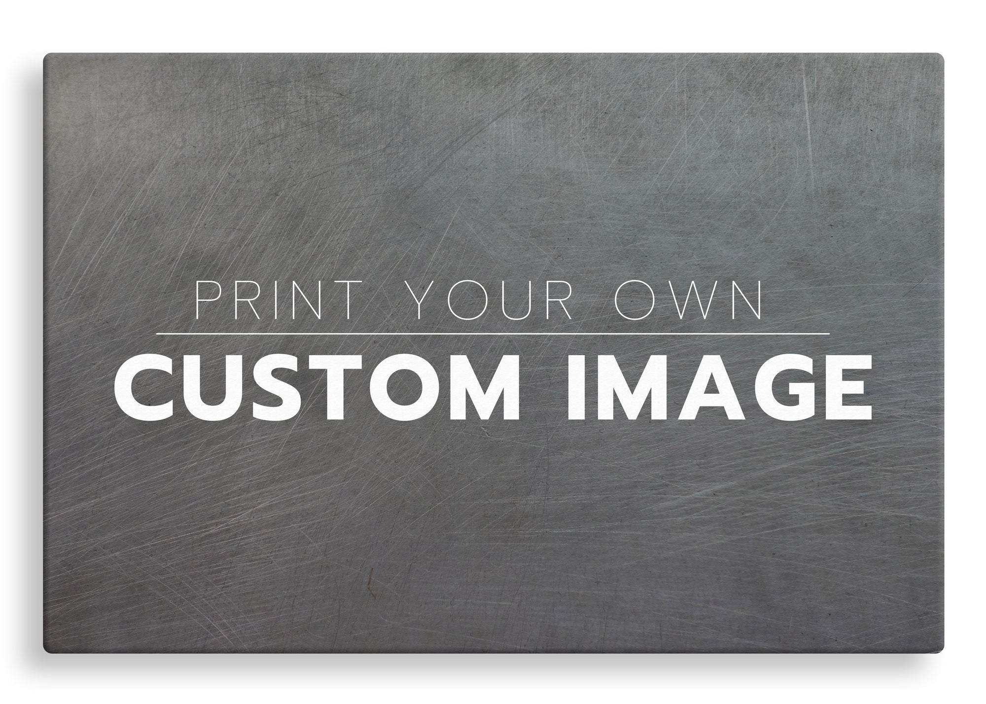 Print Your Own Custom Image