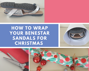 Wrapping your Benestar Sandals for Christmas!