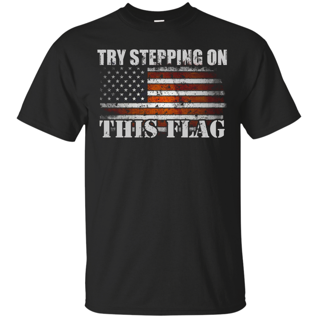 Veteran us army shirts try stepping on this america flag for Veteran t shirts patriotic t shirts