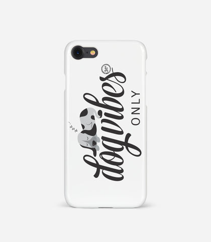 Dog Vibes Only Phone case