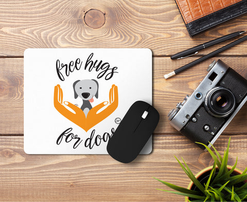 Free Hugs for Dogs Mousepad
