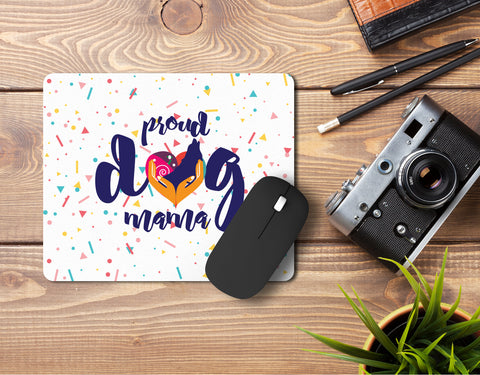 Proud Dog Mama Mousepad