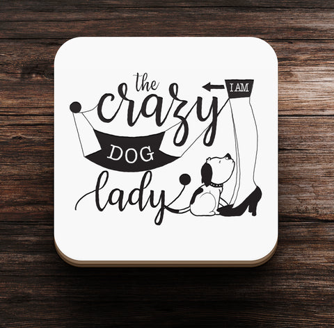 The Crazy Dog Lady Coaster and Magnet