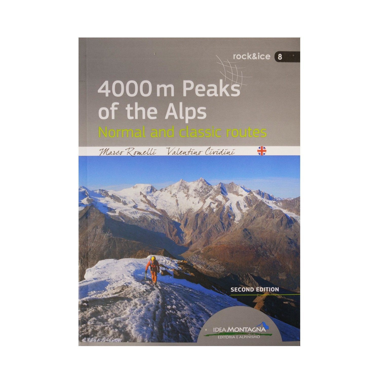 4000m Peaks of the Alps - Normal and Classic Routes 2nd Edition Kletterführer