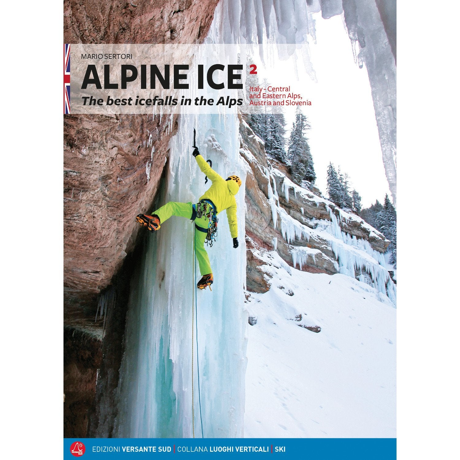 Alpine Ice - The Best Icefalls in the Alps Vol. 2