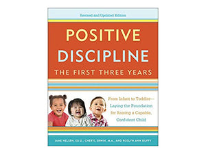 LIBRO - 'Positive Discipline The First Three Years'