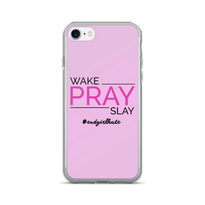 'Wake Pray Slay' iPhone 7/7 Plus Case