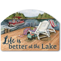 Life is Better at the Lake Yard Sign