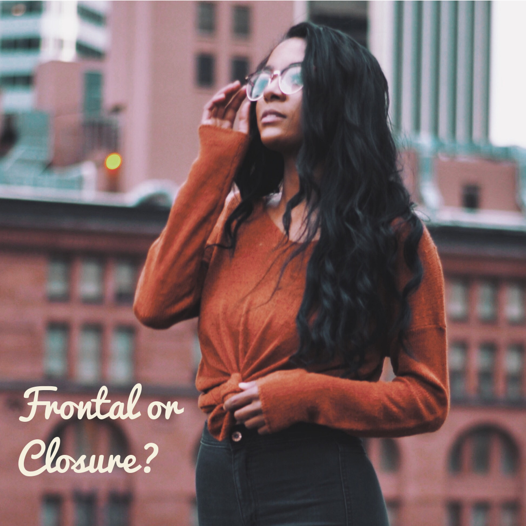 Frontal or closure: a handy guide to completing your hair extension style