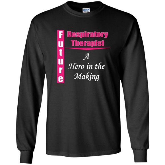 pink future respiratory therapist hero in the making black long sleeve t-shirt