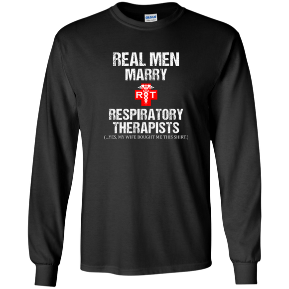 real men marry respiratory therapists black long sleeve t-shirt