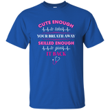 cute enough to take your breath away skilled enough to give it back blue unisex t-shirt