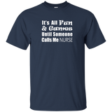 respiratory therapist it's all fun and games until someone calls me nurse navy blue t-shirt
