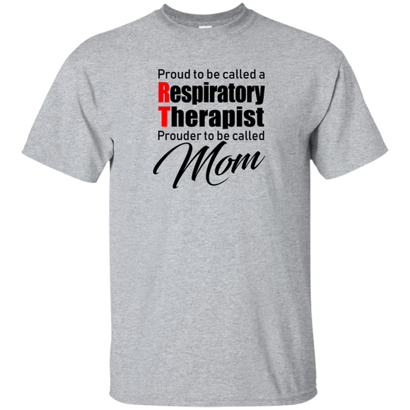 respiratory therapist proud RT prouder to be called mom light gray t-shirt