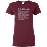 3rd shift brain dictionary entry maroon women's t-shirt