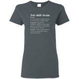 3rd shift brain dictionary entry gray women's t-shirt