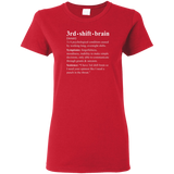 3rd shift brain dictionary entry red women's t-shirt