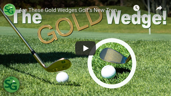 MrShortGame Golf Reviews Lucky Wedges!