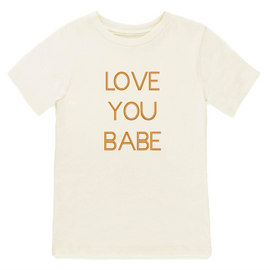 LOVE YOU BABE ORGANIC TEE