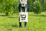 Makers Gonna Make - Canvas Tote Bag