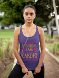 Running Late is My Cardio - Women's Triblend Tank Top