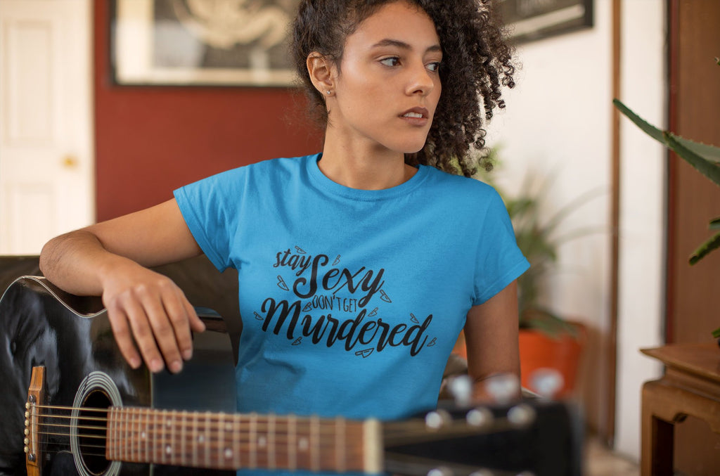Stay Sexy, Don't Get Murdered - Women's Triblend Tshirt