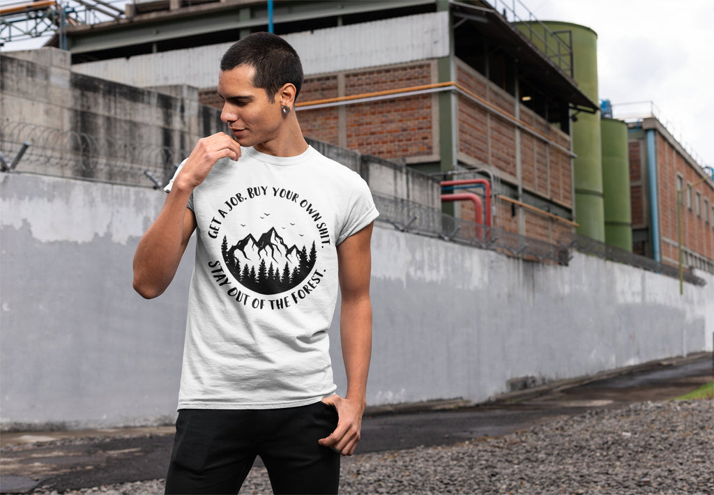 Get a Job. Buy Your Own Shit. Stay Out of the Forest.  - Men's Triblend Tshirt