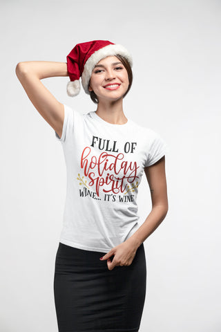 Full of Holiday Spirit - Wine, It's Wine - Women's Triblend Christmas T-shirt