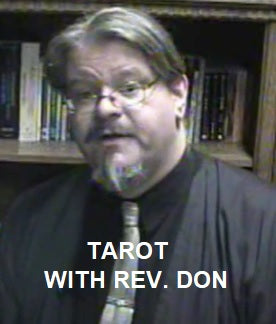 Tarot -with Rev. Don (video)