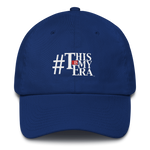 #ThisIsMyEra Unstructured Cotton Cap - White Font