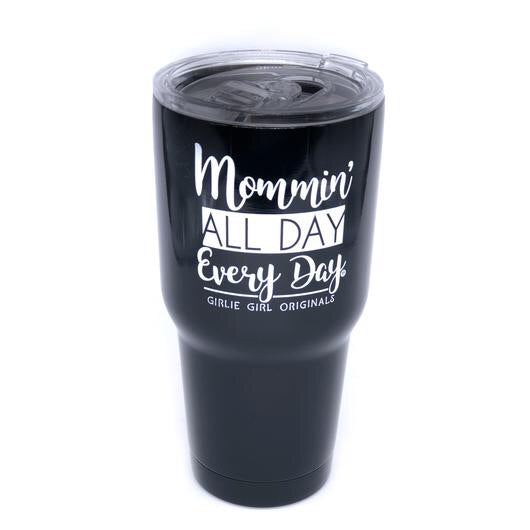 Mommin All Day Tumbler