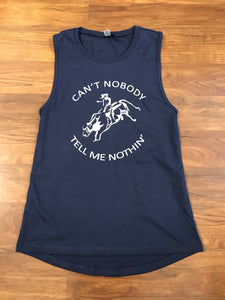 "Navy ""Can't Nobody Tell Me"" Tank"