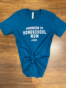 Teal HOMESCHOOL Mom Tee