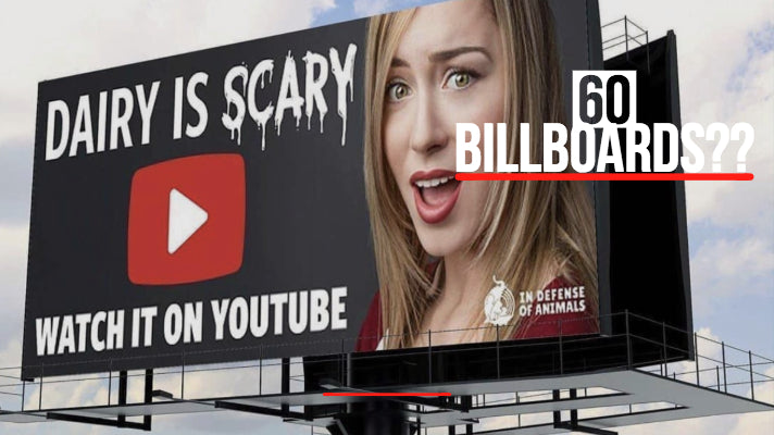 60 'DAIRY IS SCARY' Billboards Launching in LA as a Vegan Campaign