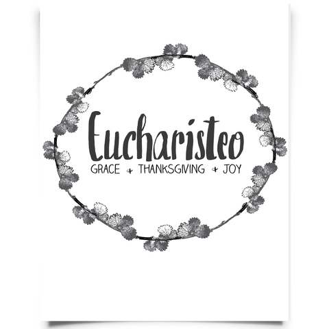 Eucharisteo Free Printable