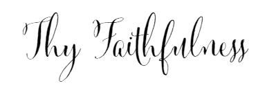 Thy faithfulness
