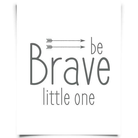 be brave little one gray