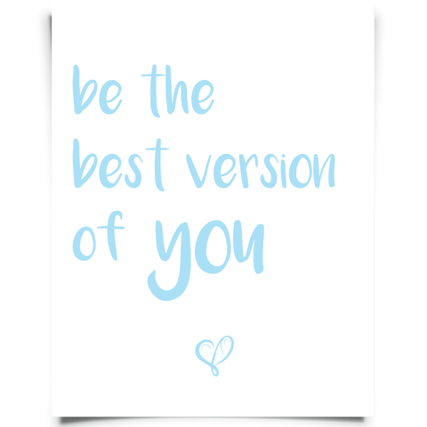 Be the Best Version of You Free Printable - Aqua
