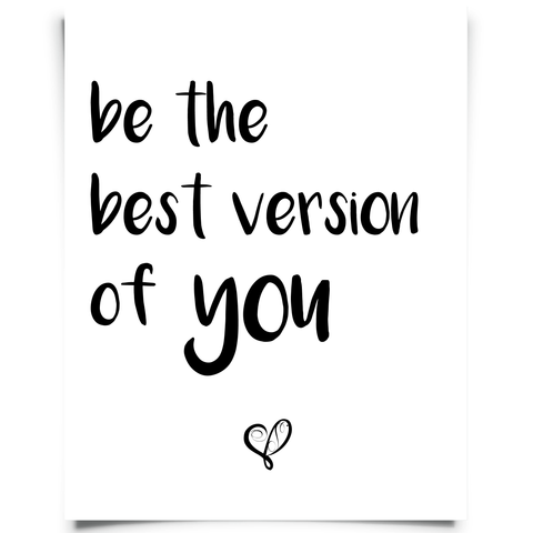 Be the Best Version of You Free Printable - Black
