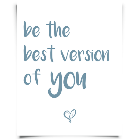 Be the Best Version of You Free Printable - Blue