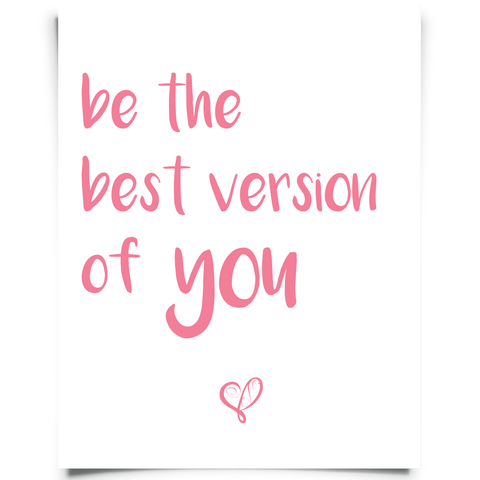 Be the Best Version of You Free Printable - Pink