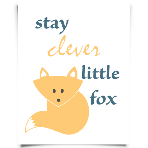 Stay Clever Little Fox Free Printable
